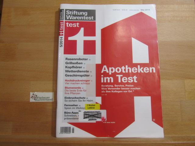 Test Heft 5 Mai 2014 : Apotheken im Test Rasenroboter Grillsoßen Kopfhörer Wetterdienste Geschirrspüler