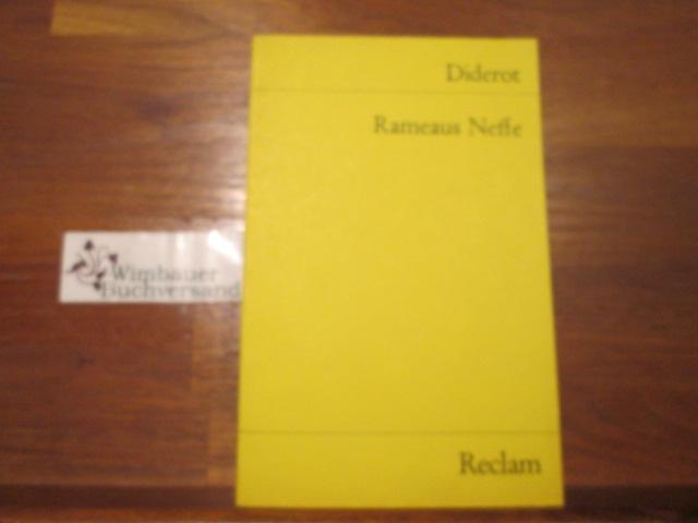 Diderot, Denis : Rameaus Neffe : e. Dialog. Aus d. Ms. übers. von Johann Wolfgang Goethe. Mit e. Nachw. von Günter Metken / Universal-Bibliothek ; Nr. 1229 [Nachdr.]