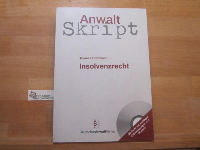 Insolvenzrecht. von / Anwaltskript