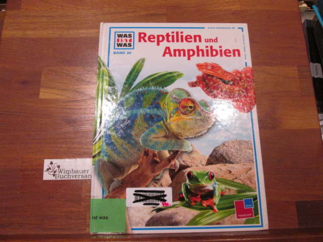 Niekisch, Manfred und Manfred Kostka : Reptilien und Amphibien. von. Ill. von Manfred Kostka / Was ist was ; Bd. 20
