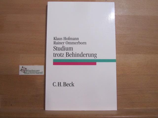 Studium trotz Behinderung : ein Ratgeber. ; Rainer Ommerborn / C. H. Beck Studium