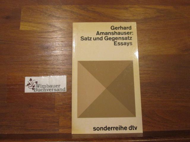 Satz und Gegensatz : Essays. dtv ; 132 Ungekürzte Ausg.