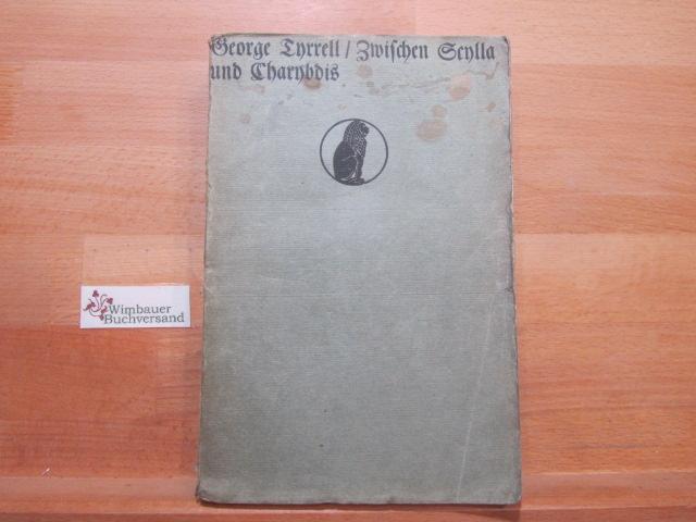 Zwischen Scylla und Charybdis oder die alte und die neue Theologie.