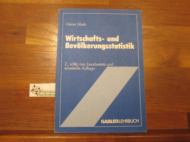 Wirtschafts- und Bevölkerungsstatistik. Gabler-Lehrbuch 2., völlig neu bearb. u. erw. Aufl.
