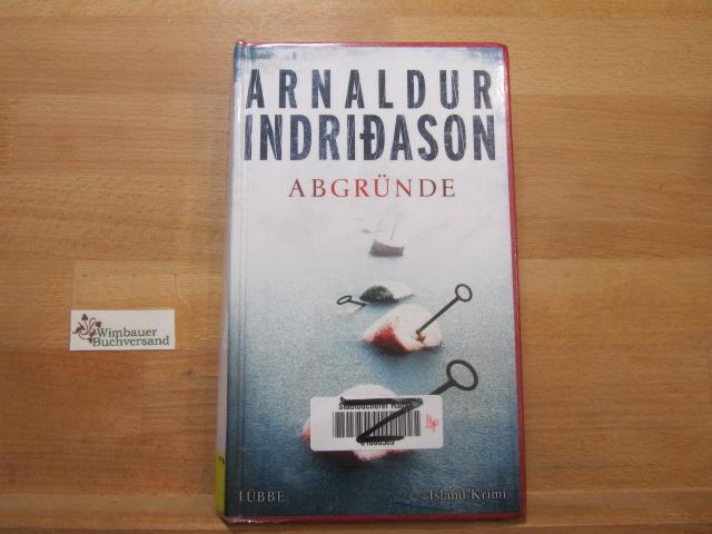 Abgründe : Island-Krimi. Übers. aus dem Isländ. von Coletta Bürling / Lübbe-Hardcover