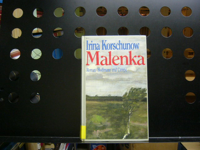 Korschunow, Irina : Malenka 1. Auflage