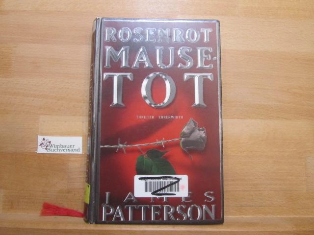 Rosenrot mausetot : Thriller. Aus dem Amerikan. von Edda Petri
