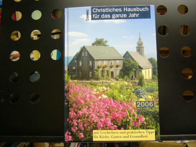 Christliches Hausbuch für das ganze Jahr 2006
