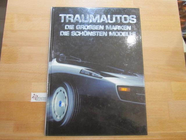 Traumautos : Die grössten Marken die schönsten Modelle