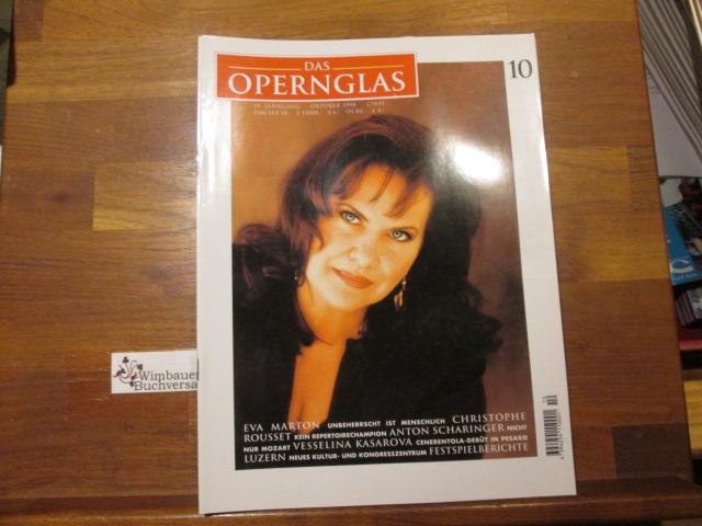 Das Opernglas, Heft 10 Oktober 1998 Eva Marton Christophe Rousset Anton Scharinger Vesselina Kasarova