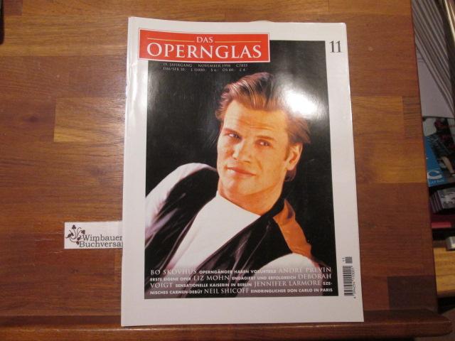 Das Opernglas, Heft 11 November 1998 Bo Skovhus Andre Previn Deborah Voigt Liz Mohn Jennifer LArmore Neil Shicoff