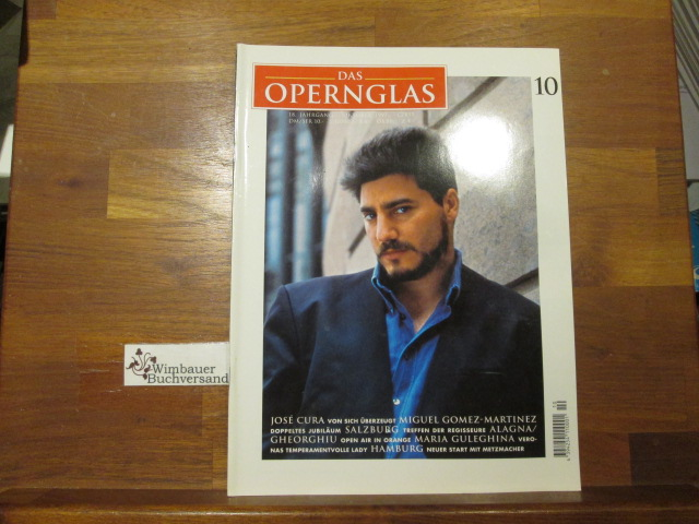 Das Opernglas, Heft 10 Oktober 1997 Jose Cura Miguel Gomez-Martinez Roberto Alagna Angela Gheorghiu  Maria Guleghina