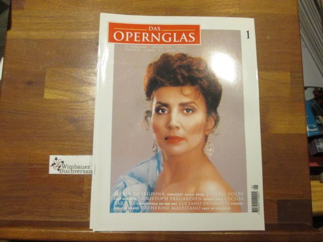 Das Opernglas, Heft 1 Januar 1998 Maria Guleghina Joseph Volpe Christoph Pregardien Cecilia Bartoli Luciano Pavarotti Catherine Malfitano