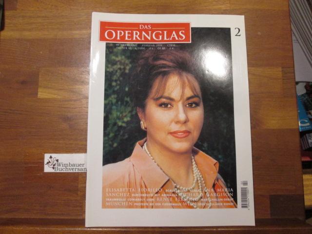 Das Opernglas, Heft 2 Februar 1998 Elisabetta Fiorillo Ana maria Sanchez Richard Margison Renee Fleming