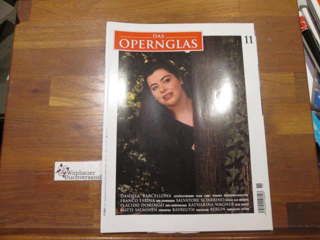 Das Opernglas, Heft 11 November 2002 Daniela Barcellona Franco Farina Salvatore Sciarrino Placido Domingo Katharina Wagner Matti Salminen