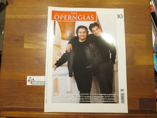 Das Opernglas, Heft 10 Oktober 2003 Marcelo Alvarez Salvatore Licitra Ildebrando d