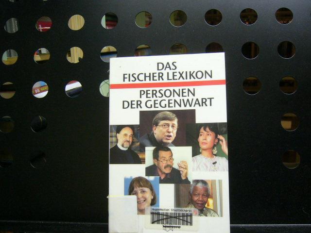 Das Fischer Lexikon Personen der Gegenwart