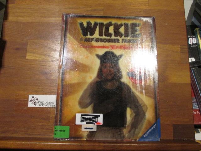 Wickie auf großer Fahrt : das extrastarke 3D-Filmbuch zum gleichnamigen Kinofilm von Christian Ditter 1. Aufl.