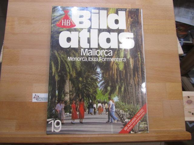 Mallorca, Menorca, Ibiza, Formentera. HB-Bildatlas ; 19