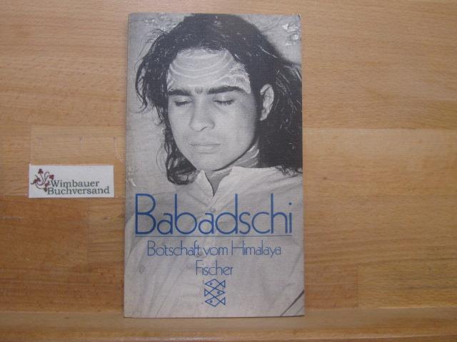 Babadschi : Botschaft vom Himalaya. Maria-Gabriele Wosien / Fischer-Taschenbücher ; 3375 Orig.-Ausg.