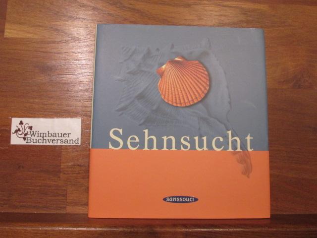 Sehnsucht. hrsg. von Siegfried Völlger