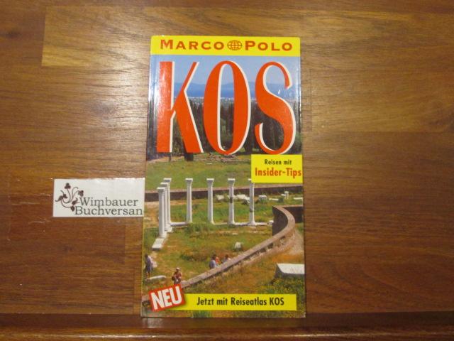Bötig, Klaus (Verfasser) : Kos : Reisen mit Insider-Tips. diesen Führer schrieb Klaus Bötig / Marco Polo 1. Aufl.