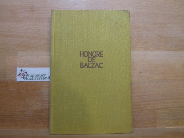 Vater Goriot. Honoré de Balzac / Balzac, Honoré de: Gesammelte Werke
