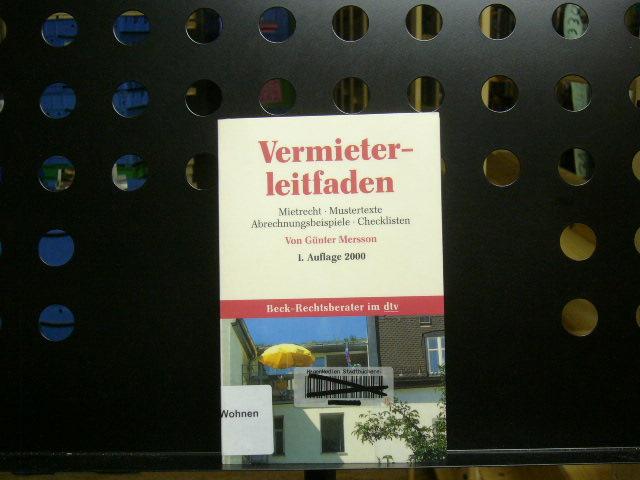 Mersson, Günter : Vermieterleitfaden. Aktuelles Mietrecht. Mustertexte. Abrechnungsbeispiele. Checklisten 1. Auflage