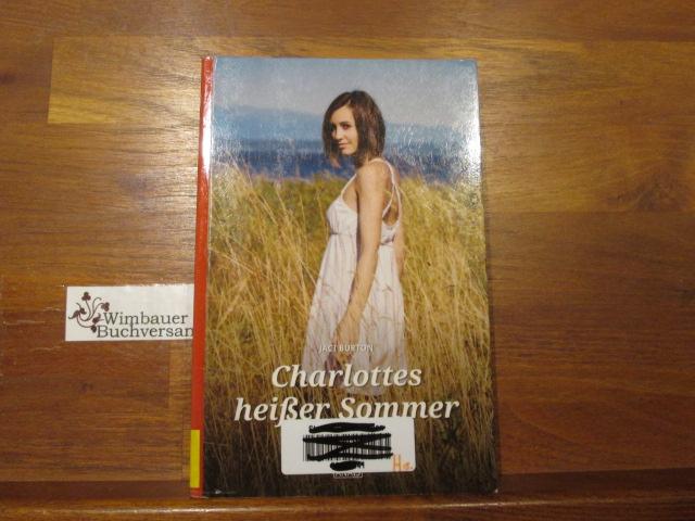 Charlottes heißer Sommer : erotischer Roman. Jaci Burton. Übers. von Malina Sophie Meyer / Anais ; Bd. 11