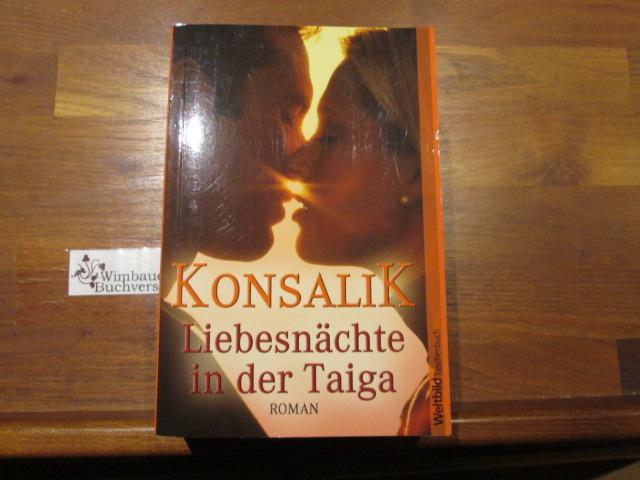 Liebesnächte in der Taiga 7. Aufl.
