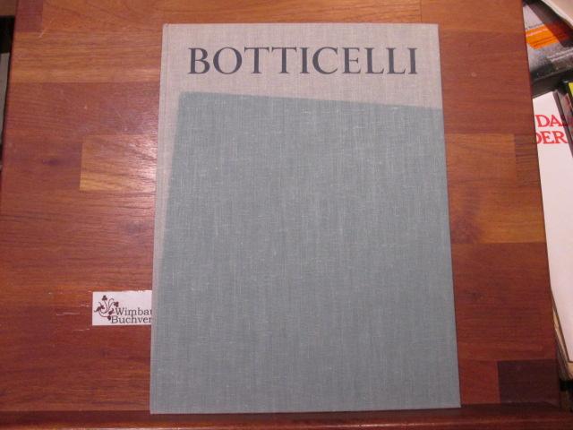 Botticelli. Botticelli. [Text] von Lionello Venturi. [Ausw. d. Taf. u. Anm.: Ludwig Goldscheider] [1. - 15. Tsd.]
