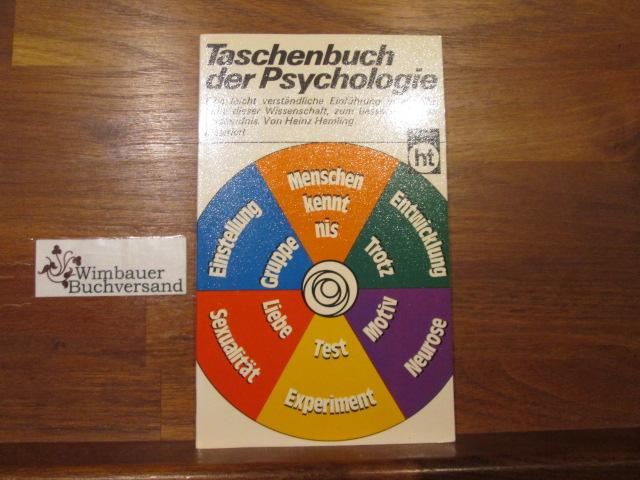Taschenbuch der Psychologie. von Heinz Hemling / humboldt-taschenbücher ; 238 : moderne information