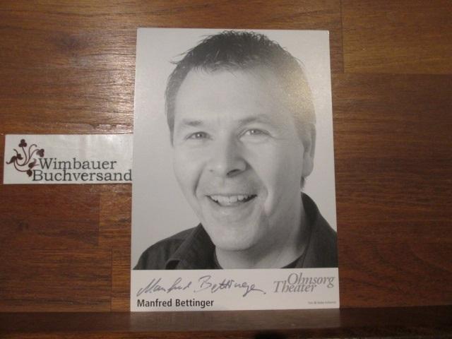 Original Autogramm Manfred Bettinger Ohnesorg Theater