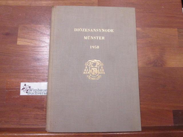 Diözesansynode Münster. 1958 hrsg. vom Bischöfl. Generalvikariat