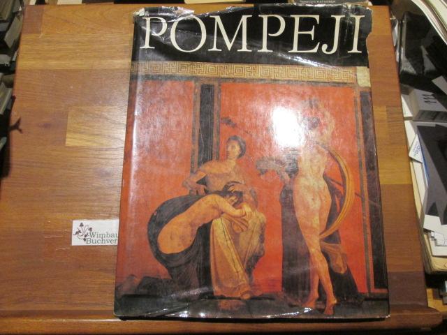 Pompeji : erlebte antike Welt. Hans Eschebach. Unter Mitarb. von Liselotte Eschebach. Mit Fotos von Josef Adamiak. Textabb.: Inge Brüx
