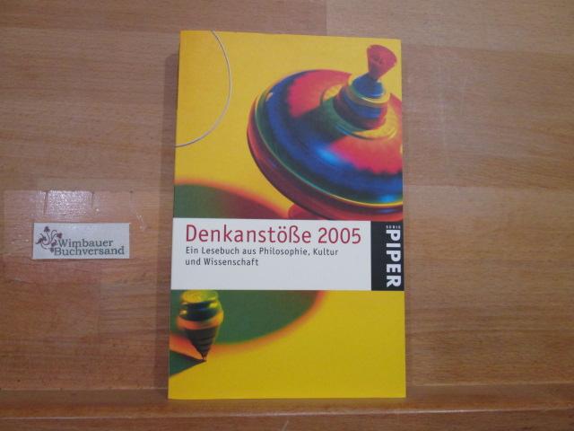 Denkanstöße; Teil: 2005. Piper ; 4181 2. Aufl.