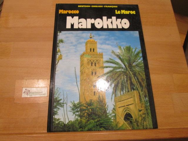 Marokko. Hans Norbert Glaser / Die grossen Reiseziele