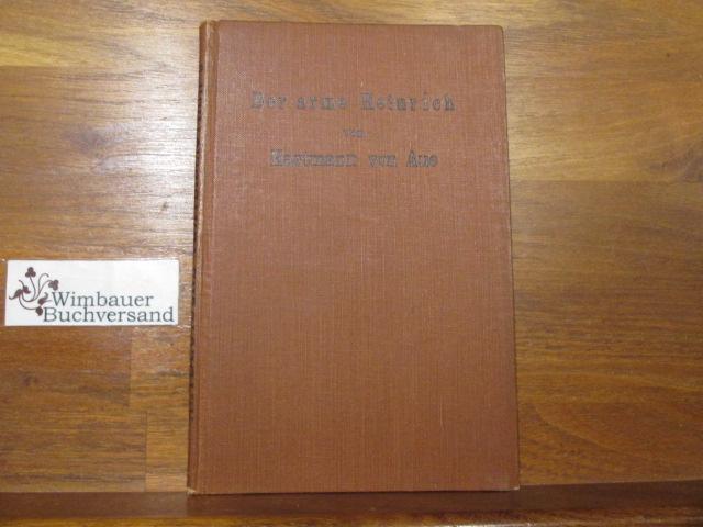Die Werke Hartmanns von Aue; Teil: 5., Der arme Heinrich. Altdeutsche Textbibliothek ; 3 5. Aufl.