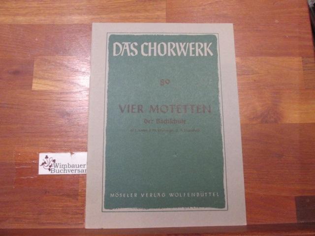 Das Chorwerk, Nr. 89: Vier Motetten der Bachschule hg. v. Georg Feder