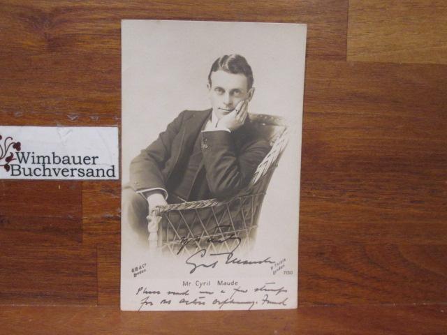Original Autograph Cyril Maude (1862-1951) English Actor-Manager/// Autogramm Autograph signiert signed signee