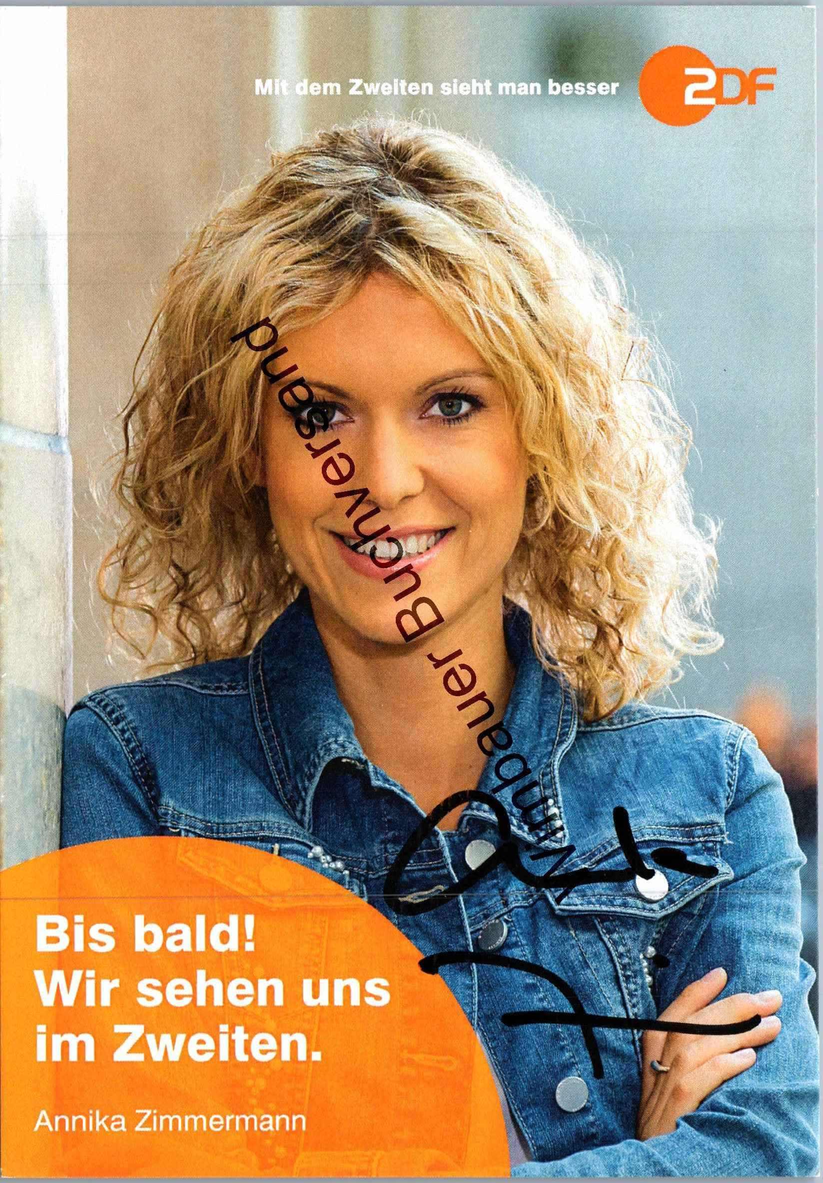 Original Autogramm Annika Zimmermann ZDF /// Autogramm Autograph signiert signed signee