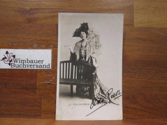 Original Autograph Ada Reeve (english actress, 1874-1966) /// Autogramm Autograph signiert signed signee