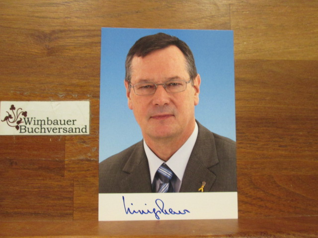 Original Autogramm Hellmut Königshaus MdB Wehrbeauftrager /// Autogramm Autograph signiert signed signee