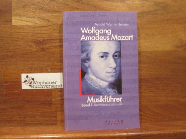 Wolfgang Amadeus Mozart; Teil: Bd. 1., Instrumentalmusik. Reclams Universal-Bibliothek ; Bd. 20022 1. Aufl.