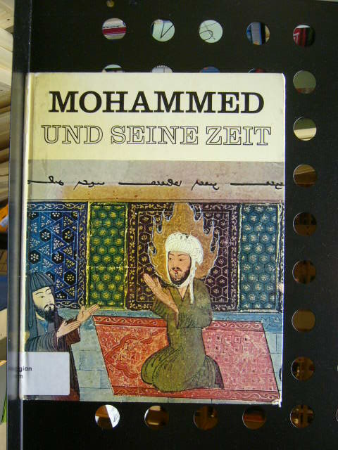 Orlandi, Enzo : Mohammed und seine Zeit