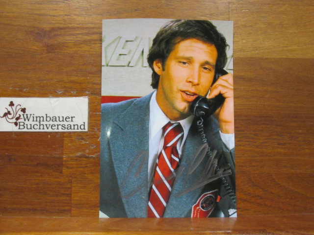 Original Autograph Chevy Chase (american Actor, *1943) /// Autogramm Autograph signiert signed signee
