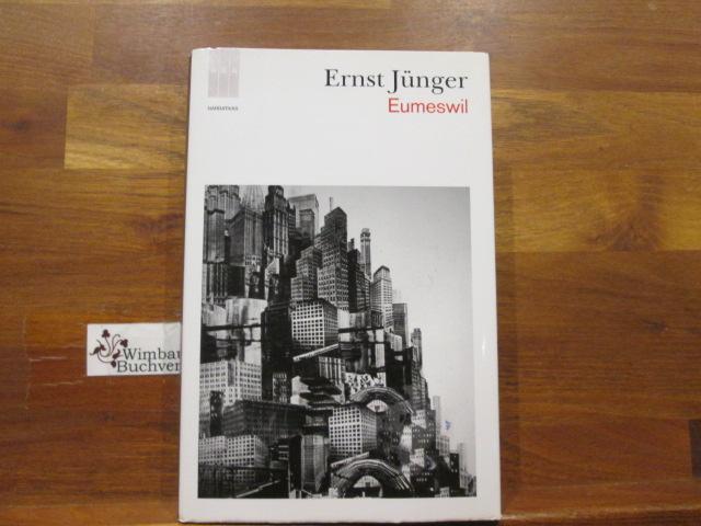 Eumeswil. Ernst Jünger. Trad. de Marciano Villanueva / Narrativas 1. ed. en esta colección
