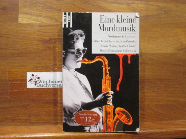 Eine kleine Mordmusik : Notturno & Furioso. Gilbert Keith Chesterton ... / Scherz-Krimis ; 1724 Sonderausg. 2000