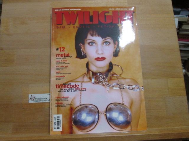 Twilight Das S/M-Erotische Infomagazin Nr. 12 März Mai 1996