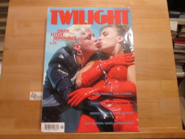 Twilight Das S/M-Erotische Infomagazin Nr. 23 1999